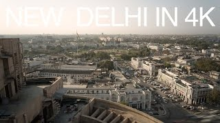 New Delhi in 4k
