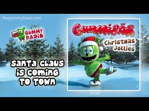 Santa Claus Is Coming to Town [AUDIO TRACK] Gummibär The Gummy Bear