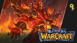 Прохождение Warcraft III: The Frozen Throne - #9 Гнев Кил'джедена