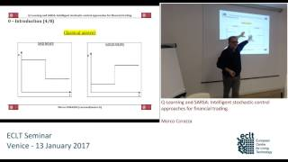 Marco Corazza: Q-Learning and SARSA: Intelligent stochastic control approaches for financial trading