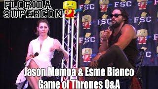 Florida Supercon 2014 Jason Momoa & Esme Bianco Game of Thrones Q&A