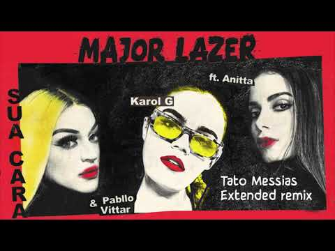 Major Lazer feat.  Anitta, Pabllo Vittar & Karol G - Sua Cara (Tato Messias Extended Remix)