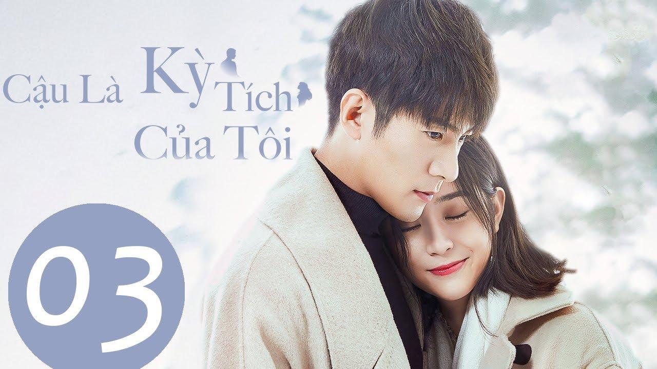 Phim Tình Yêu Trinh Thám 2019 | Cậu Là Kỳ Tích Của Tôi - Tập 03 (Vietsub) | WeTV Vietnam