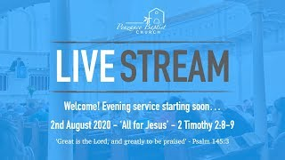 Penzance Baptist Church Live Stream - 2 August 2020 PM