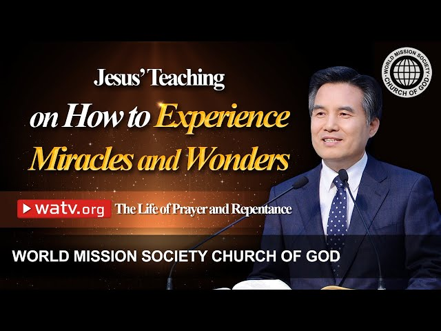 The Life of Prayer and Repentance | World Mission Society Church of God