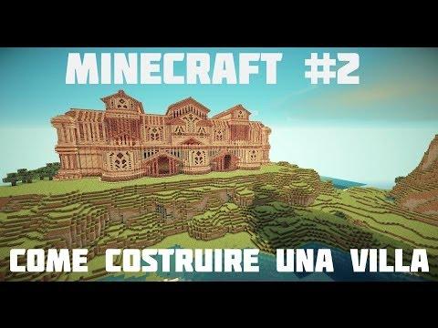 Tutorial minecraft 1 come costruire una villa spettac for Costruire una villa