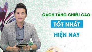 Cách tăng chiều cao tốt nhất hiện nay - Chuyên gia dinh dưỡng, Bác sĩ Nguyễn Thị Ngọc Hương