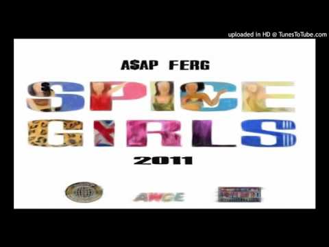ASAP Ferg Spice Girls