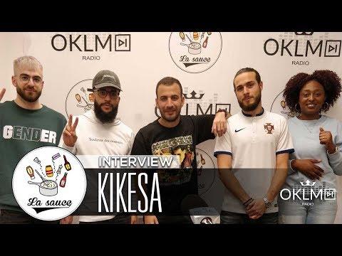 Youtube: KIKESA – #LaSauce sur OKLM Radio 15/06/18