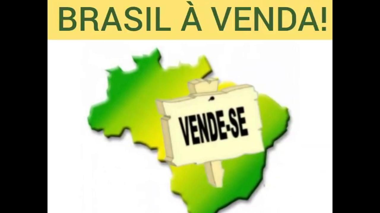 Resultado de imagem para BRASIL A VENDA