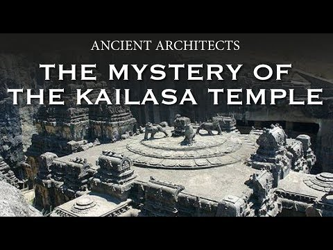 The Mystery of the Kailasa Temple of India | Ancient Architects