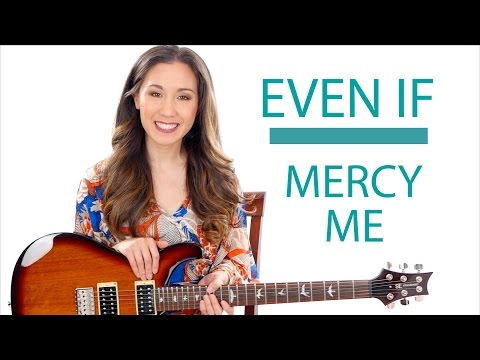 """""""Even If"""" by MercyMe - Guitar and Fingerpicking Tutorial with Play Along"""