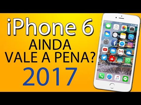 Vale a pena comprar o iPhone 6 em 2017?