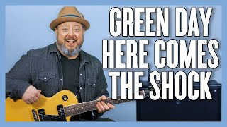 Green Day Here Comes The Shock Guitar Lesson + Tutorial