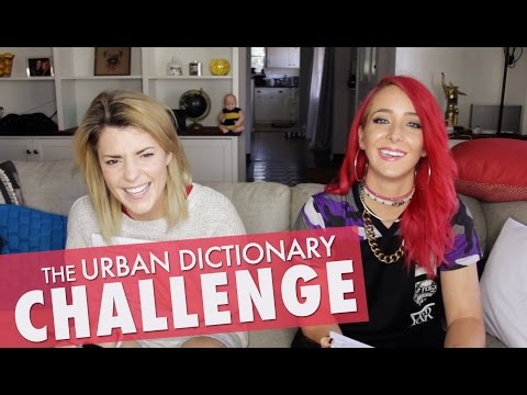 Thumbnail: URBAN DICTIONARY CHALLENGE w/ JENNA MARBLES // Grace Helbig