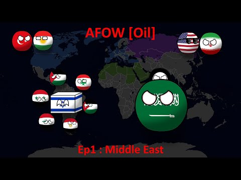 Alternate Future Of the World [Oil] - Ep1 - Middle East