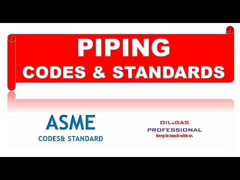PIPING  CODES & STANDARDS # ASME - OIL& GAS PROFESSIONAL