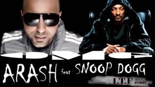 Arash Feat Snoop Dogg Omg I T F Remix