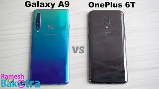Samsung Galaxy A9 (2018) vs OnePlus 6T SpeedTest and Camera Comparison