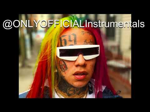 6IX9INE - GUMMO ONLY OFFICIAL (Instrumental)
