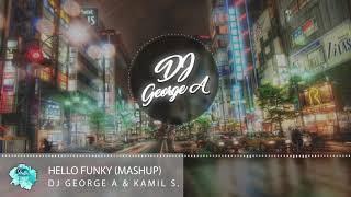 Dj George A &amp Kamil S. - Hello Funky
