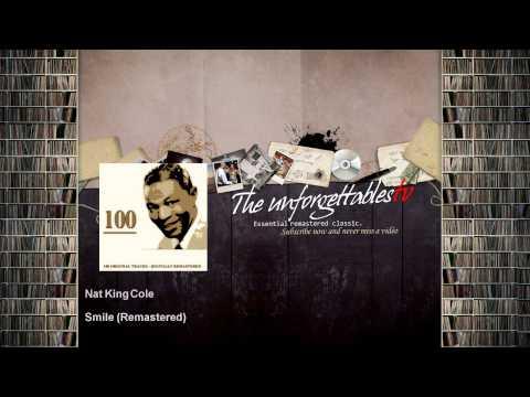 Nat King Cole - Smile - Remastered
