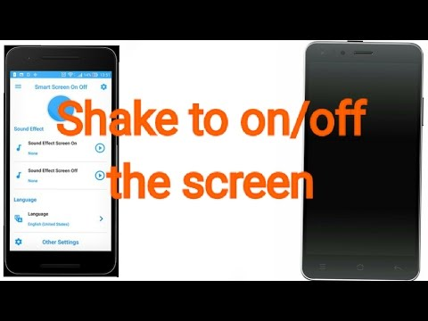 How to on/off the screen of android phone by shaking it