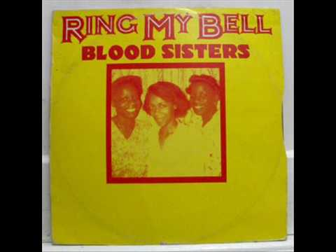 Blood Sisters - Ring My Bell