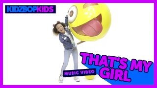 Смотреть клип Kidz Bop Kids - That'S My Girl