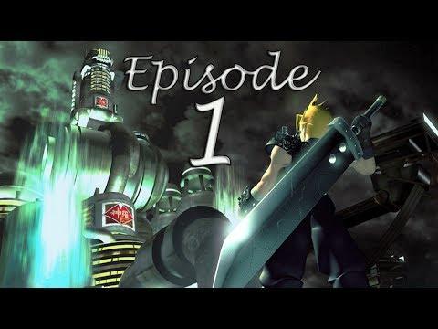 "Final Fantasy 7 Ep.1 AVALANCHE the Planet Savers! Enter Cloud Soldier 1st Class?!"""