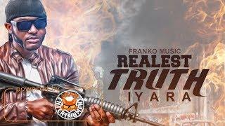 Iyara - Realest Truth (Prove Yourself) [Masicka Diss] September 2017