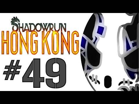 Shadowrun: Hong Kong | Let's Play Ep.49 | Queen Of The Night? [Wretch Plays]