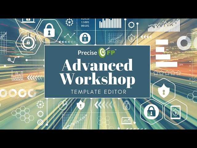 Advanced Workshop  Template Editor