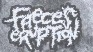 Faeces Eruption - Puke All Over You