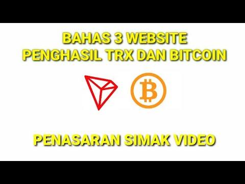 Bahas 3 Website Penghasil Trx Dan Bitcoin || Penasaran Simak Video