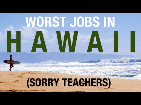 The Worst Jobs In Hawaii