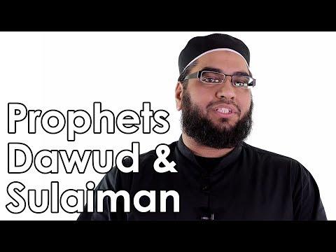 Prophets Dawud & Sulaiman