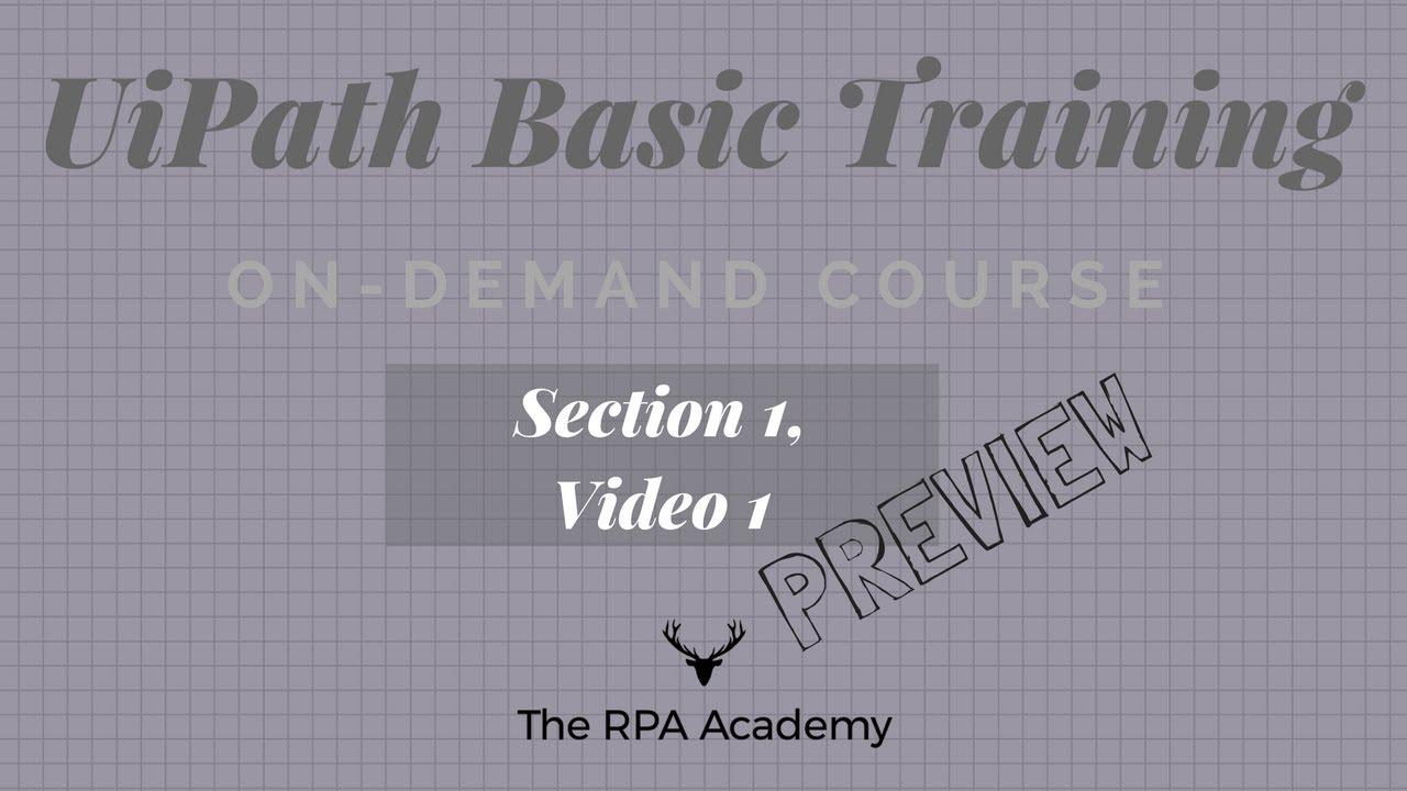 UiPath Basics: On-Demand Training - Intro & Basics (PREVIEW)