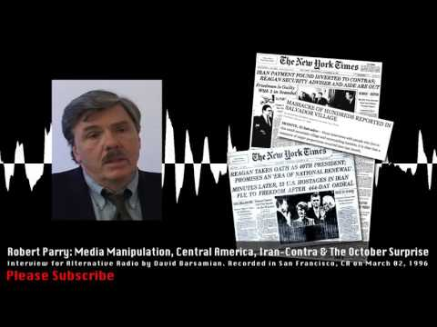 Robert Parry: Central America, Iran-Contra, & the October Surprise