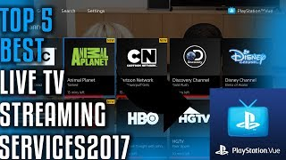 Top 5 Best  live TV Streaming Services 2017