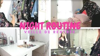NIGHT ROUTINE VEILLE DE RENTREE l BACK TO SCHOOL 2018