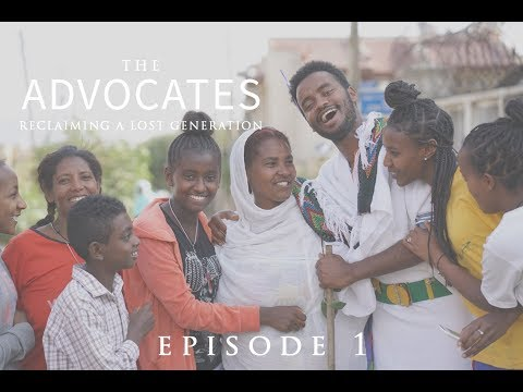 The Advocates, An Orphan Care Travel Show. Episode 1 - Ethiopia, Orphanage Alternative!
