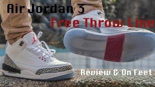 Air Jordan 3 Free Throw Line White Cement Review & On Feet