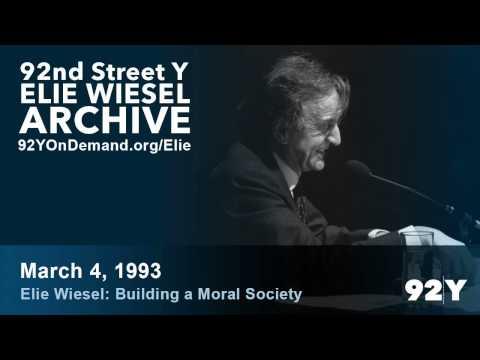 Elie Wiesel: Building a Moral Society | 92nd Street Y Elie Wiesel Archive