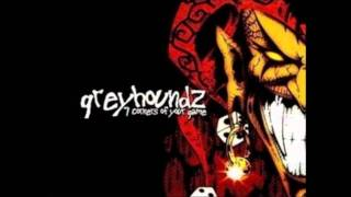 Greyhoundz - Why ? (Lyrics)