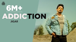 Addiction(Official Video) Jigar | Narinder Batth - Latest Punjabi Song 2020- New Punjabi Songs 2020