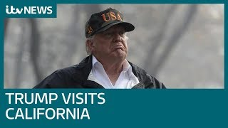 Trump witnesses aftermath of California 'monster' wildfires   ITV News