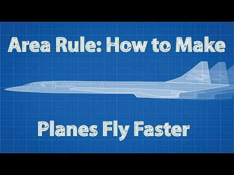 Area Rule: How To Make Planes Fly Faster