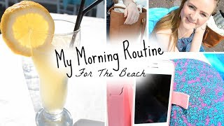 My Morning Routine For The Beach!☼ Thumbnail
