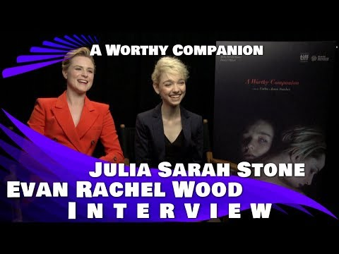 EVAN RACHEL WOOD AND JULIA SARAH STONE  A WORTHY COMPANION